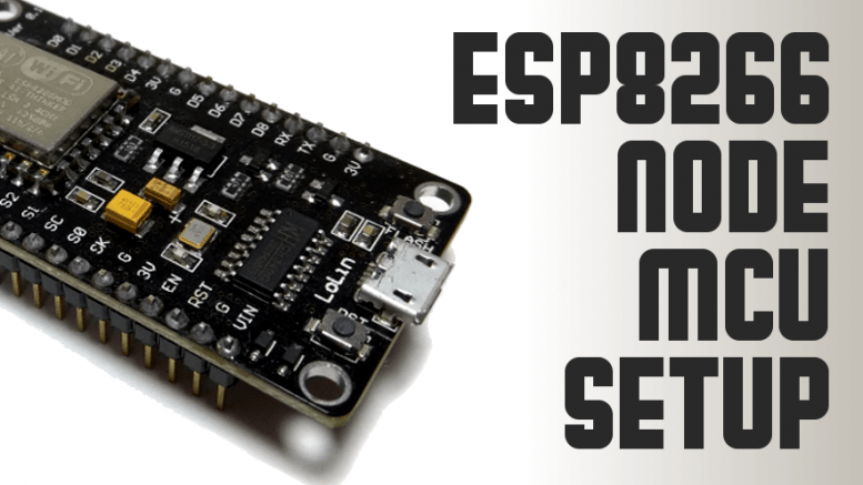 ESP8266 Node MCU Setup | Average Maker