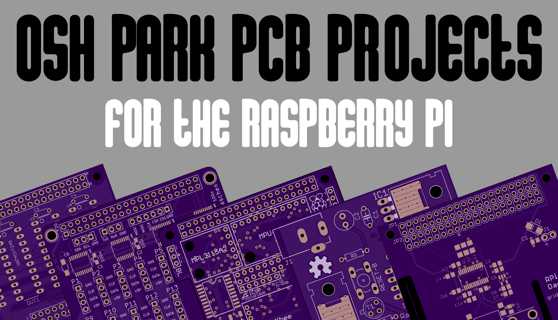 9 OSH Park Raspberry Pi PCB Projects | Average Maker
